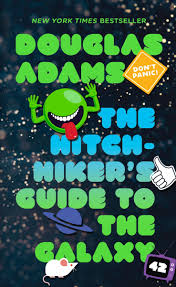 The Hitchhiker's Guide to the Galaxy: Adams, Douglas ...