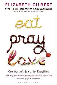 Eat, Pray, Love: One Woman's Search for Everything: Amazon.co.uk ...